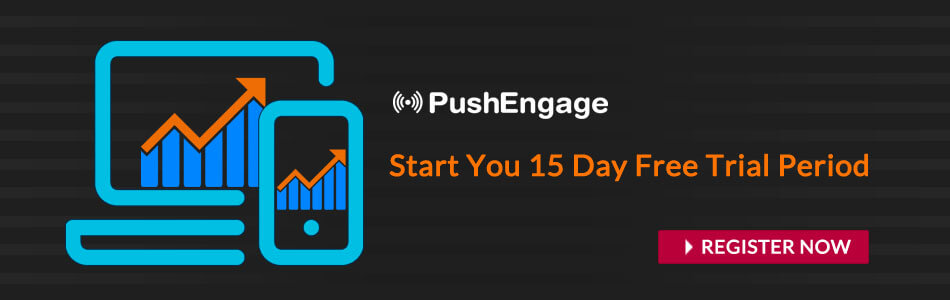 Free PushEngage Trial