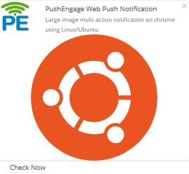 Large image multi action notification on chrome using LinuxUbuntu