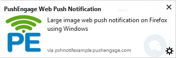 Large image web push notification on Firefox using Windows