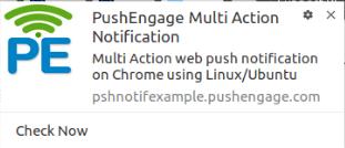 Multi Action web push notification on Chrome using LinuxUbuntu