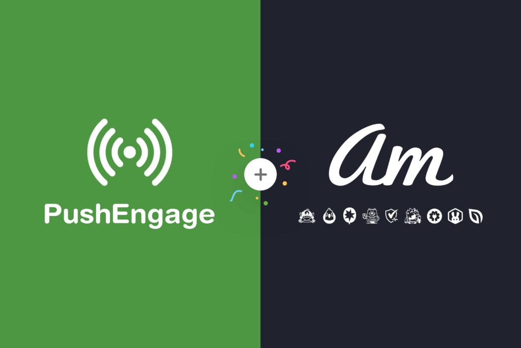 PushEngage is Joining Awesome Motive