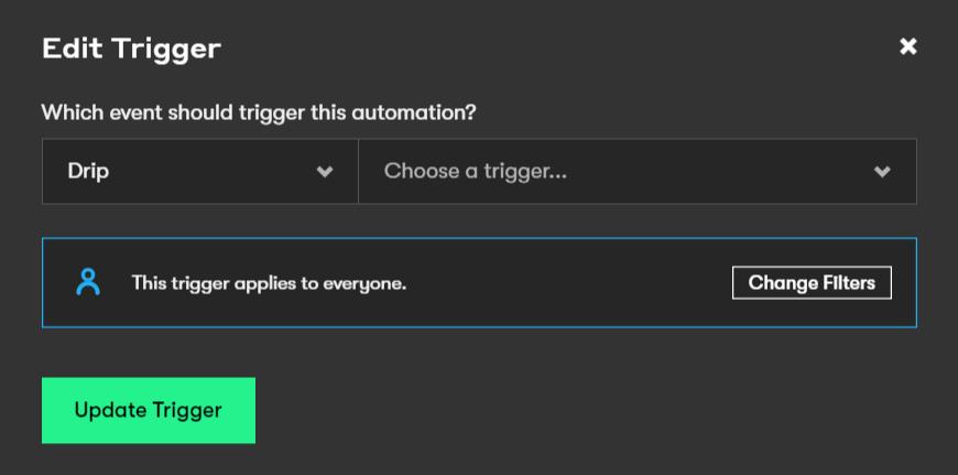 Edit a trigger in Drip
