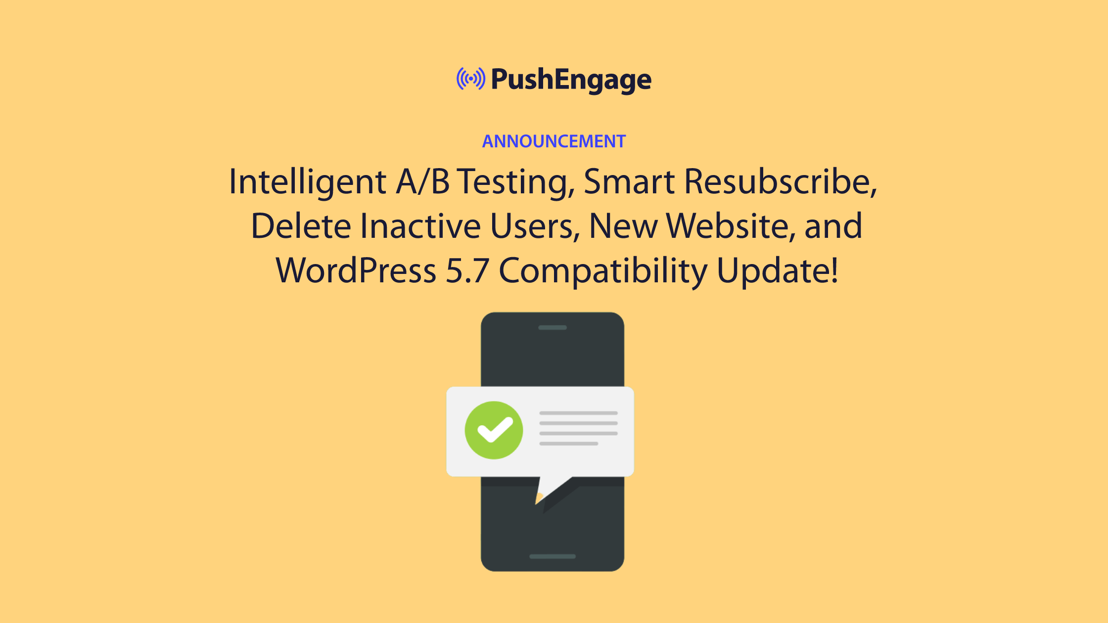 [Announcement] – Intelligent A/B Testing, Smart Resubscribe, and More!